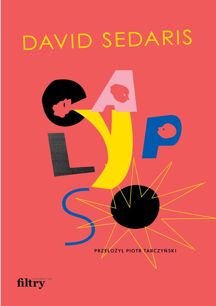 Calypso David Sedaris proj. Marta Konarzewska